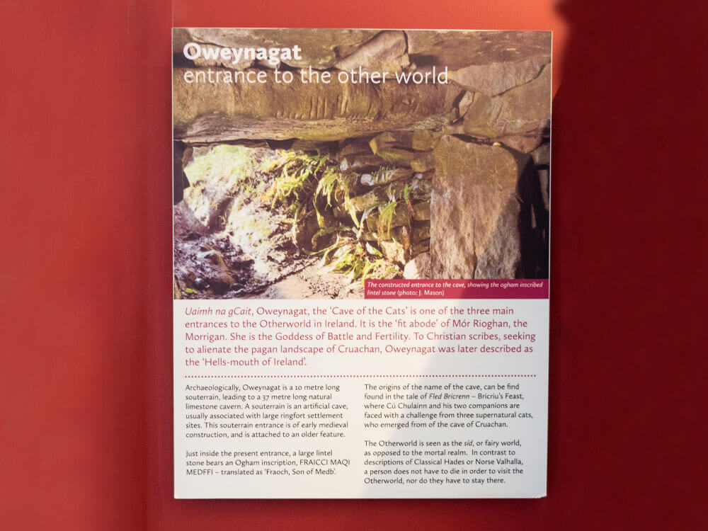 Oweynagat Enterance information at exhibition of rathcroghan visitor centre
