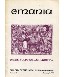 Emania Vol. 5, 1988 - Focus on Rathcroghan