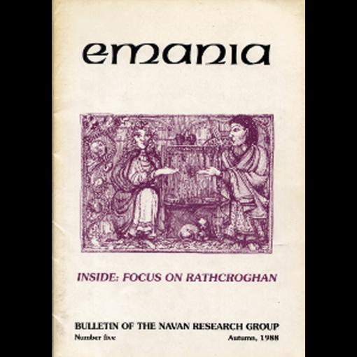 Emania Vol. 5, 1988 - Focus on Rathcroghan