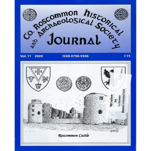 Co. Roscommon Historical and Archaeological Society Journal Vol.11 (2009)
