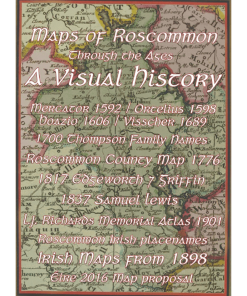 Maps Of Roscommon Through The Ages. A Visual History By Smpublications@gmail.com