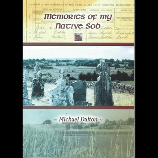Memories Of My Native Sod - Michael Dalton