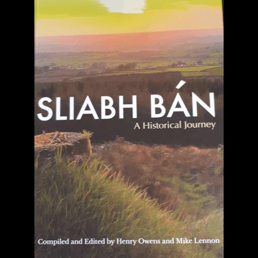 Sliabh Bán - A Historical Journey