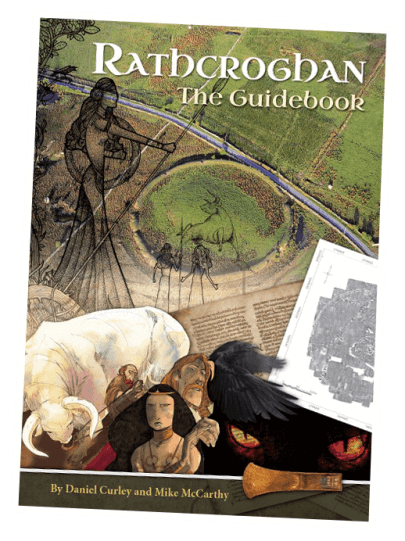 Rathcroghan The Guide Book